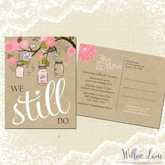 Vow Renewal Postcard - We Still Do - Pink Green Mason Jar Vow Renewal Invitation - Burlap and Mason Jar Vow Renewal Invite -5018 PRINTABLE
