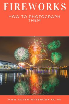 Photographing fireworks can be easier than you think. once you know your base setting for photographing fireworks then you should be good to go. learn photography with adventure brown Learn Photography, Travel Photography, Photographing Fireworks, My Photos, Around The Worlds, Good Things, Teaching, Adventure, Landscape