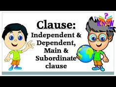 English Grammar - Understand Clauses - Main-Subordinate, Dependent-Indep...
