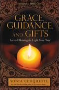 Grace, Guidance, and Gifts - by Sonia Choquette