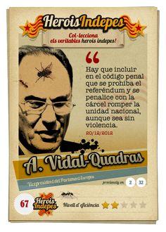 """#HeroisIndepes 67. Alejo Vidal-Quadras: """"Hay que incluir en el código penal que se prohíba el referéndum y se penalice con la cárcel romper la unidad nacional, aunque sea sin violencia."""""""