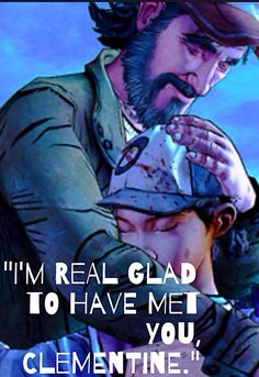 Kenny & Clem in The Walking Dead video game. I like Lee better than Kenny tbh
