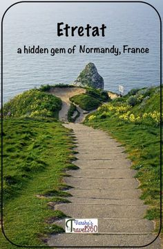 Etretat is an ideal family and budget secret destination in Haute-Normandie in France. Etretat Normandie, Etretat France, Europe Travel Tips, Travel Guides, Travel Destinations, Travel Hacks, European Destination, European Travel, Belle France