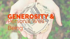 Generosity and Personal Well-Being | Healthy mind. Better life.