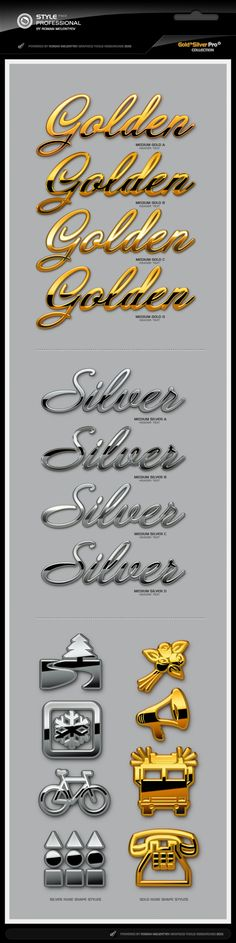 This the second Complete edition for unique solution simulating polished Gold & Silver for big Logos, texts, shapes, ornaments and decoration. Note: All styles are singe-layered.