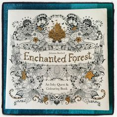 On My Bookshelf: Johanna Basford's 'Enchanted Forest' (Giveaway Closed)