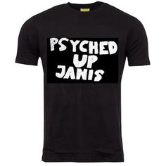 Psyched Up Janis: Psyched Up Janis T-shirt S