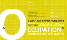 "National Taipei University of Technology' 2014 international architecture student competition focuses on the keyword ""occupation."