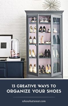 13 Insanely Awesome (and EASY) Ways to Organize Your Shoes // #Closet