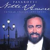 Notte D'Amore by Luciano Pavarotti (CD, May-1998, London/Decca)