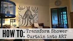 How To: Shower Curtain Wall Art
