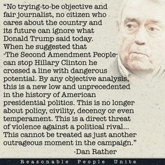 Dan Rather speaks the truth about Dangerous Narcissistic Donald's comment about…