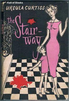 """The Stairway""  ***  Ursula Curtiss  (1957)"
