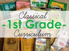 Come see what we are using for our first grade classical curriculum!