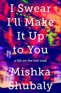 I Swear I'll Make It Up to You: A Life on the Low Road - http://www.darrenblogs.com/2016/08/i-swear-ill-make-it-up-to-you-a-life-on-the-low-road/