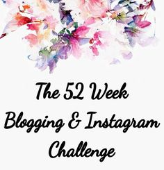 52 week blogging & instagram challenge on the Woollypops blog