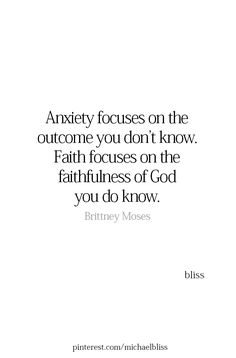Anxiety focuses on the outcome you don't know. Faith focuses on the faithfulness of a God you do know. In Jesus name. Bible Verses Quotes, Jesus Quotes, Faith Quotes, Me Quotes, Scriptures, Quotes About God, Quotes To Live By, Grateful To God Quotes, Cool Words