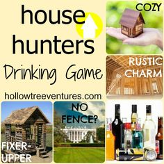 A hilarious drinking game to play while watching House Hunters - bring extra booze!