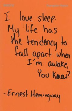 Life quote by Ernest Hemingway...