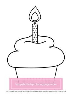Happy Birthday Coloring Pages – FREE Printable Coloring Pages Cupcake Coloring Pages, Happy Birthday Coloring Pages, Free Printable Coloring Pages, Coloring Pages For Kids, Free Printables, Children Coloring Pages, Colouring Pages For Kids, Free Printable
