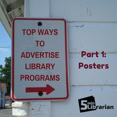 5 Minute Librarian: Top Ways to Advertise Your Library Programs - Part 1