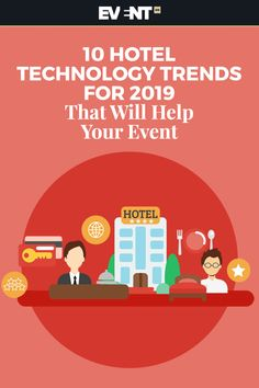 10 Hotel Technology Trends for 2019 That Will Help Your Event Most Stressful Jobs, Event Management, Corporate Events, Event Planning, Trends, Technology, How To Plan, Blog, Tech