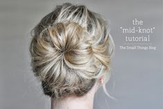 The Small Things Blog: Hair Tutorials Tons of awesome tutorials for mid length hair
