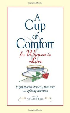 Cup of Comfort for Women in Love: Inspirational Stories of True Love and Lifelong Devotion « LibraryUserGroup.com – The Library of Library User Group