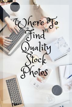 Where To Find Quality Stock Photos Stock Photos