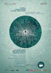 Nuova Gestione 2014 | Progetto artistico di riqualificazione urbana | 11-23 marzo | Casal Bertone – Roma