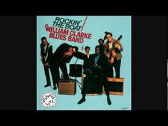 ▶ THE WILLIAM CLARKE BLUES BAND - deal the cards