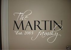 FAMILY NAME & EST DATE Vinyl Wall Quote Decal