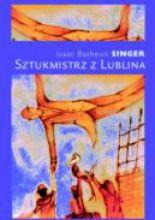Sztukmistrz z Lublina  Autor: Isaac Bashevis Singer