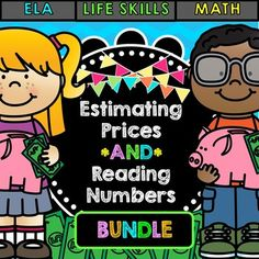 Life Skills Math: Money - Reading Numbers and Estimating P