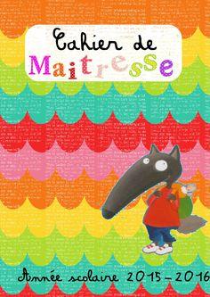 Mon cahier de maitresse - Maitresse Myriam Professor, Bulletins, Classroom Organisation, Teacher Planner, English Class, Learn French, Montessori, Activities For Kids, Preschool