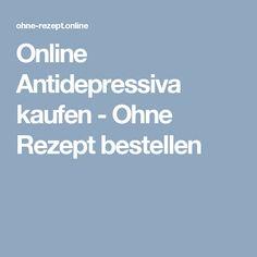 Online Antidepressiva kaufen - Ohne Rezept bestellen