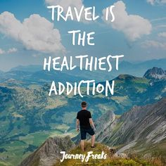 Travel is the healthiest addiction. Travel ✈️ #travel #wanderlust #travelquotes