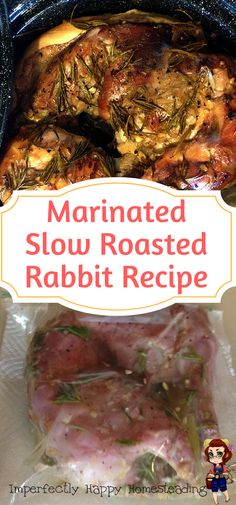 Marinated Slow Roasted Rabbit Recipe - perfect for the oven or sun oven / solar cooking. A great way to cook your homegrown meat rabbits.