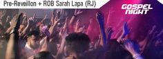 DJ+ROB+Sarah+Pré-Reveillon+do+Gospel+Night+Private+no+Castle+of+the+Vibe+-+Lapa+(Rio+de+Janeiro)