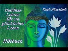 Buddhas Lehren für ein glückliches Leben - Thích Nhất Hạnh (Hörbuch)