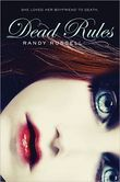 Dead Rules  Till death do us part...  Jana Webster and Michael Haynes were in love. They were destined to be together forever.  But Jana's destiny was fatally flawed. And now she's in Dead School, where Mars Dreamcote lurks in the back of the classroom, with his beguiling blue eyes, mysterious smile, and irresistibly warm touch.  Michael and Jana were incomplete without each other. There was no room for Mars in Jana's life—or death—story. Jana was sure Michael would rush to her side soon.