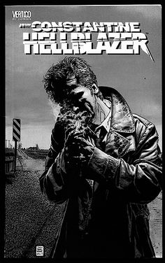 Hellblazer - John Constantine is one of the best comic book characters ever!