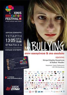 «Το bullying στην οικογένεια και το σχολείο» #XEF2015 #education #week