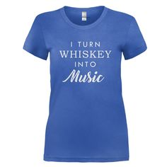 ae216bd3 I Turn Whiskey into Music Denim Chicken, My Mechanic, My Happy Place, Cant.  I Love Apparel