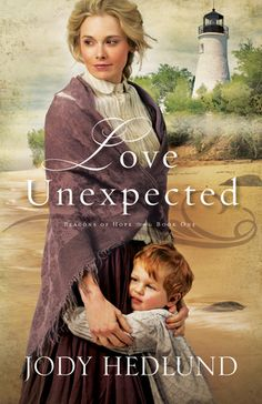 """Christian Fiction Addiction: A perfect book to cozy up to on a stormy winter day! """"Love Unexpected"""" by Jody Hedlund"""