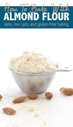 How To Bake With Almond Flour Check Out This Instructional Article To Get The Best Results For Your Keto, Low Carb, And Gluten-Free Baked Goods. Via Dreamaboutfood Almond Flour Cakes, Baking With Almond Flour, Almond Flour Recipes, Baking Flour, Coconut Flour, Stevia Recipes, Low Carb Flour, Low Carb Bread, Low Carb Keto