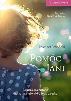 Okładka książki Pomóc Jani. Dziewczynka pogrążona w obłędzie i walka o jej ocalenie Blond, History, Blonde Man