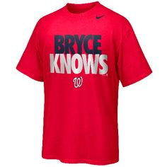 "Washington Nationals Bryce Harper ""Bryce Knows"" T-Shirt by Nike - MLB.com Shop"