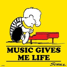 Music gives me life