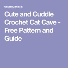 Cat Cave Crochet Pattern Release | Knot By Gran\'ma | gift ideas ...